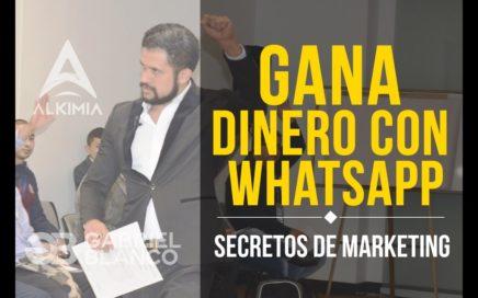 Como Ganar Dinero con WhatsApp  2017 - Secretos de Marketing Ep. #42