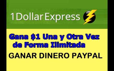 1 Dollar Express Como Ganar Dinero Para Paypal 2017 Tutorial