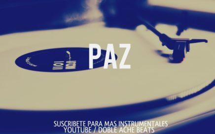 BASE DE RAP - ''PAZ'' (PROD. DOBLE ACHE BEATS) UNDERGROUND GANGSTA - HIP HOP INSTRUMENTAL