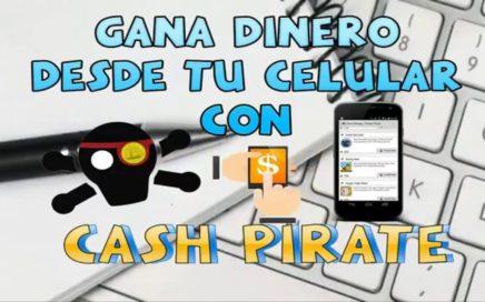 CASH PIRATE ganar dinero facil con tu celular instalando aplicaciones y juegos