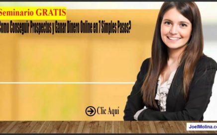 ¿Como Conseguir Prospectos y Ganar Dinero Online en 7 Simples Pasos?