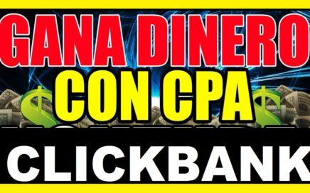 Como Ganar Dinero con Clickbank y CPA | Trabajos Desde Casa 2017