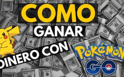 Como Ganar Dinero Con Pokémon Go   Maneras Sencillas (Y Legales) De Ganar Dinero