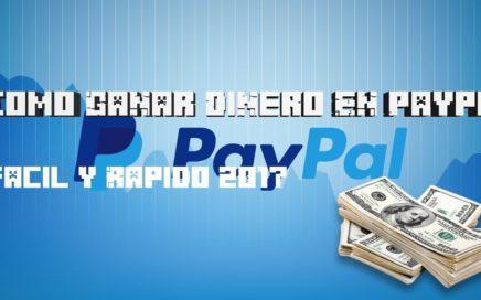Como Ganar Dinero En Paypal !! | 2017 Fácil Y Rápido | DarkGamer