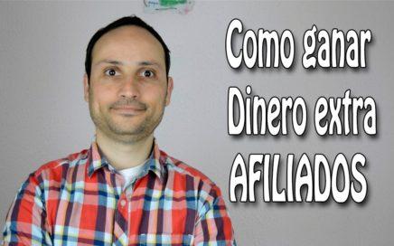 Como Ganar Dinero extra - AFILIADOS