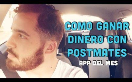 Cómo Ganar Dinero Extra Con Postmates (Delivery Service)
