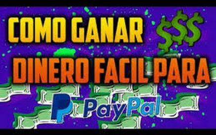 COMO GANAR DINERO FACIL Y RAPIDO PARA PAYPAL | 2014 + 2015