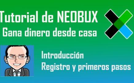 Como Ganar Dinero Online | Neobux Tutorial | Registro y Primeros Pasos