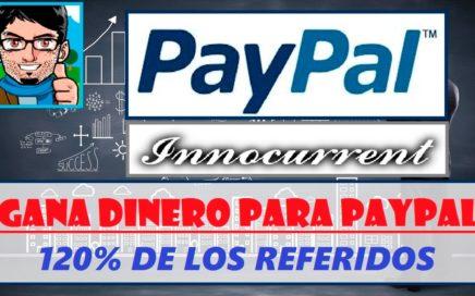Cómo ganar dinero para PayPal viendo anuncios y otras tareas || Innocurrent, Pagando desde 2011
