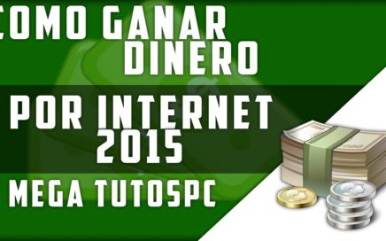 Como Ganar Dinero Por Internet Rapido y 100% Seguro [2016]