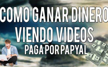 como ganar dinero por internet viendo videos 2015 | Para Paypal