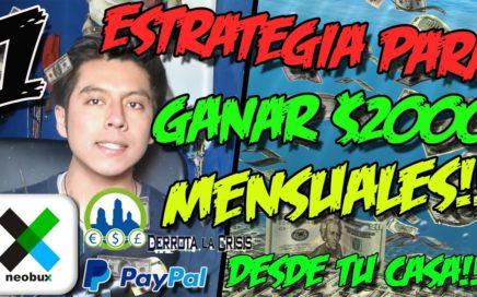ESTRATEGIA PARA GANAR $2000 MENSUALES DESDE TU CASA 2017 | Neobux Explicación completa #1