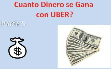 Gana Dinero con UBER p5 Cuanto DINERO se Gana con UBER?
