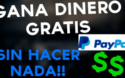 GANA DINERO GRATIS PARA PAYPAL SIN HACER NADA 2017!!! K android