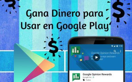 Gana Dinero para Google Play con Encuestas I Android Ideas tv I