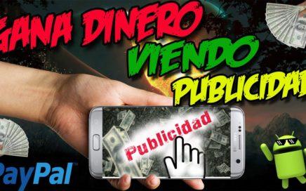 GANA DINERO VIENDO PUBLICIDAD DESDE TU MÓVIL ANDROID | Dinero fácil 2017