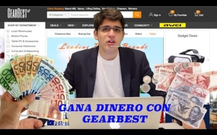 Gana DINERO y PRODUCTOS Fácil y Seguro por internet con Gearbest , en español - 2017