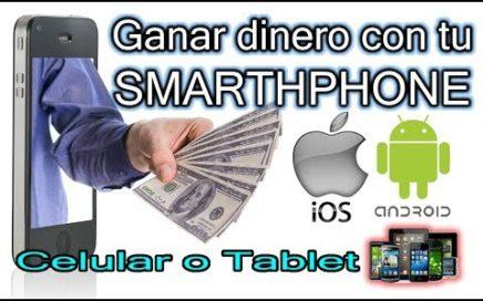 Ganar dinero con tu Celular o Tablet - iOS & Android