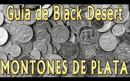 Ganar Dinero Facilmente - Guías y Tutoriales del Black Desert Online