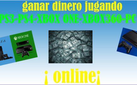 Ganar dinero jugando online ( PS4,PS3,PS VITA,XBOX ONE, XBOX 360, PC)