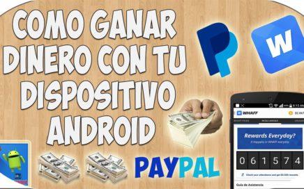 Ganar Dinero para Paypal con el Móvil | Android 2016
