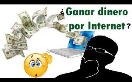 GANAR DINERO POR INTERNET. MI EXPERIENCIA