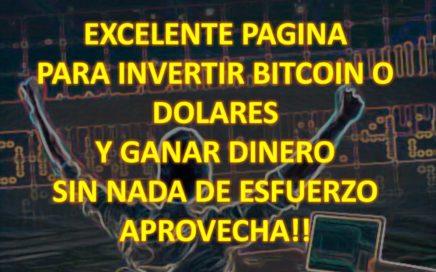 Invertir bitcoin o dolares y ganar dinero facil