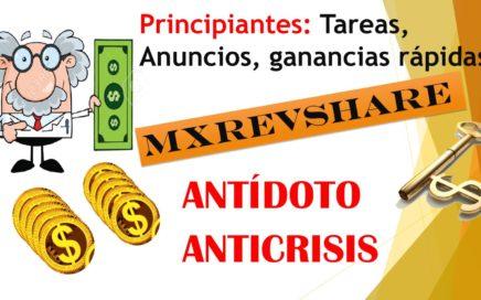 MxRevShare Tutorial Principiantes, Ver Anuncios, Ganar Dinero Rapido   Antidoto Anticrisis