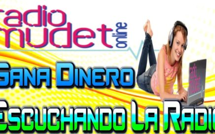 Radio Mudet, Gana Dinero Escuchando la Radio Como Ganar Dinero Extra Desde Casa [ Quiero Dinero ]