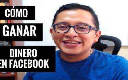 (REVELADO) Método Simple Para Ganar Dinero En Facebook 2016
