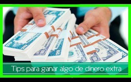 Tips para ganar dinero extra