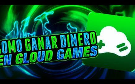como conseguir y ganar dinero en Gloud Games