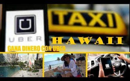 COMO GANAR DINERO EN HAWAII MANEJANDO TU PROPIO CARRO UBER