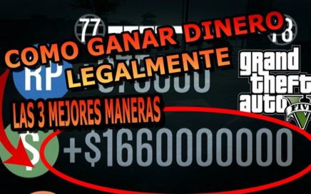 COMO GANAR DINERO FACIL Y LEGALMENTE EN GTA V ONLINE