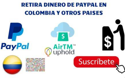 Como retirar dinero de PayPal en Colombia, Venezuela y otros paises || Gana Dinero desde casa