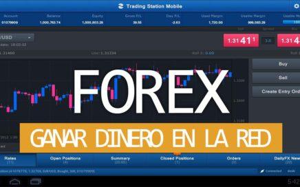 FOREX |COMO GANAR DINERO POR INTERNET |