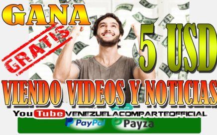 Gana 5 USD viendo VIDEOS Y NOTICIAS + COMPROBANTE DE PAGO (no es snuckls ni Baymax)