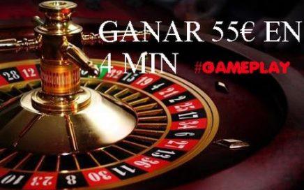Ganar 55€ En La Ruleta En 4 Minutos | GAMEPLAY | RULETA | 2016 - 2017