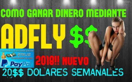 COMO GANAR DINERO CON ADFLY MEDIANTE YOUTUBE 2018!! MUY EXPLICADO