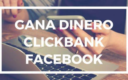 COMO GANAR DINERO CON CLICKBANK Y FACEBOOK - Dinero en Sandalias