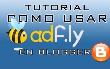 Como usar ADFLY en blogger GANAR DINERO