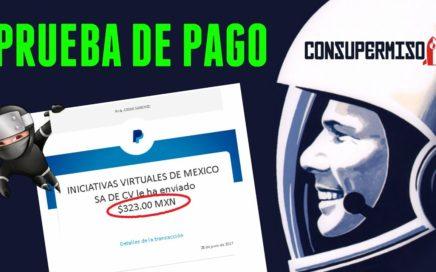 CONSUPERMISO | ¡PAGO DE $323 MXN! COBRADOS POR PAYPAL | Como Conseguir Dinero Rápido