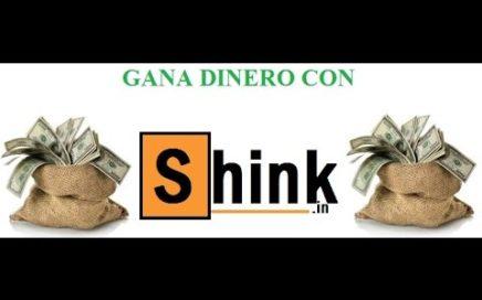 Gana Dinero con Shink.in el acortador que Mas Paga para 2017    !!!!