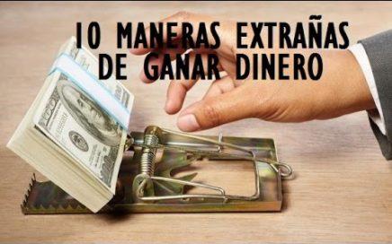 Las 10 maneras mas extrañas de ganar dinero