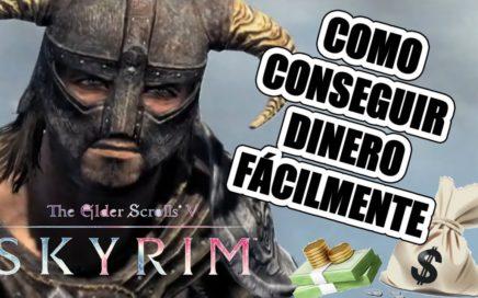 SKYRIM: COMO CONSEGUIR DINERO FÁCILMENTE [1K] [NIVEL 12]