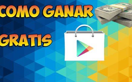 COMO GANAR DINERO GRATIS EN GOOGLE PLAY STORE/FACIL Y RAPIDO!
