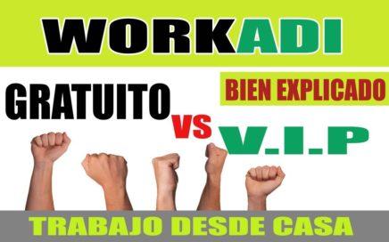 WORKADI Miembros GRATUITOS vs Miembros VIP ¡BIEN EXPLICADO! | TRABAJO DESDE CASA