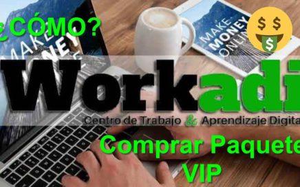 Como Comprar paquete vip WORKADI - Hacer dinero por internet
