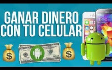 Como Ganar Dinero con tu celular android 2018 by EmmE2552