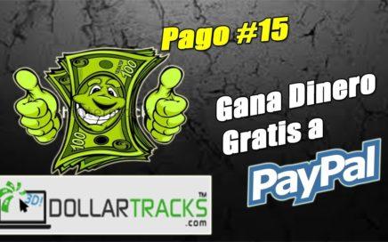 DollarTracks Pago Actualizado Marzo 2018 | Cómo Ganar Dinero Gratis a Paypal | Gokustian